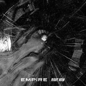 EMPiRE/RiGHT NOW<CD>20191016|wondergoo