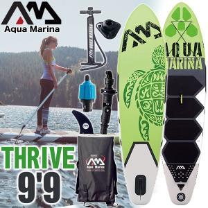 SUP サップ インフレータブル SUPセット AQUA MARINA アクアマリーナ THRIVE 9'9 スタンドアップパドルボード サップ|x-sports