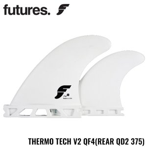 サーフィン フィン フューチャーフィン ショートボード用フィン  FUTURES THERMO TECH V2 QF4 REAR QD2 375 サーモテック クアッド 4フィン 基本送料無料|x-sports
