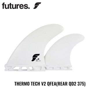 FUTURES サーフィン フューチャーフィン フューチャーズフィン サーモテック THERMO TECH V2 QFEA クアッドフィン サーフボード 基本送料無料|x-sports