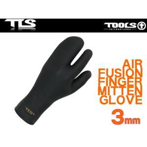 TOOLS フィンガーミトングローブ 3mm サーフグローブ エアーフュージョン AIR FUSION GLOVE TLS ツールス サーフィン 防寒|x-sports