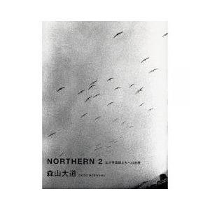 NORTHERN 2/森山大道