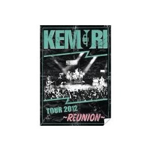 J-POP / 送料無料/ Kemuri ケムリ / TOUR 2012 〜REUNION〜DVD