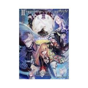 Fate/Grand OrderコミックアラカルトPLUS 2/TYPE−MOON/コンプエース編集...