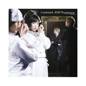 J-POP / fripSide フリップサイド / dual existenceCD Maxi