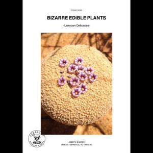 本:BIZARRE EDIBLE PLANTS -UNKNOWN DELICACIES- y-bonsai