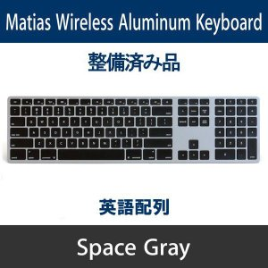Matias Wireless Aluminum Keyboard - Space gray 英語配列 FK418BTB【整備品】|y-diatec