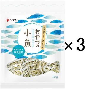 LOHACO先行発売ヤマキ おやつの小魚30g1セット(3個) y-lohaco