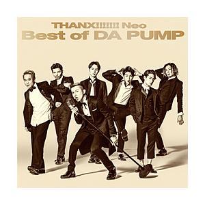エイベックス DA PUMP / THANX!!!!!!! Neo Best of DA PUMP ...