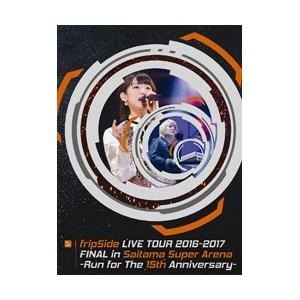 fripSide LIVE TOUR 2016-2017 FINAL in Saitama Supe...