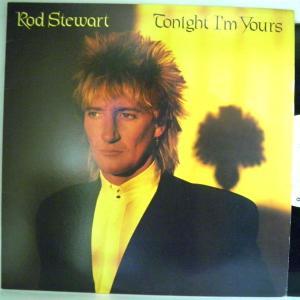 【検聴合格:針飛び無し】ロッド・スチュワート Rod Stewart 「 トゥナイト・アイム・ユアーズ  TONIGHT I'M YOURS」【LP】|yakusekien