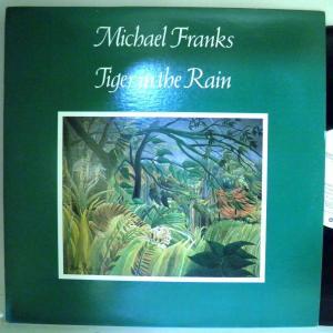【検聴合格:針飛び無し】マイケル・フランクス 「micbael franks tiger in the rain」【LP】|yakusekien