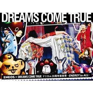 【DVD】 DREAMS COME TRUE / ENEOS × DREAMS COME TRUEド...