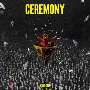 【CD】King Gnu / CEREMONY