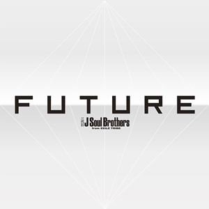 <CD> 三代目 J Soul Brothers from EXILE TRIBE / FUTURE(4DVD付)