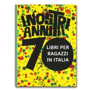 Corraini 「I NOSTRI ANNI 70.LIBRI PER RAGAZZI IN ITALIA」|yamagiwa