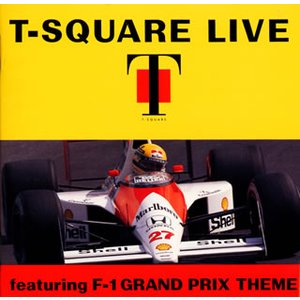 T−スクェア/T-SQUARE LIVE〜featuring F-1 GRAND PRIX THEME|yamano