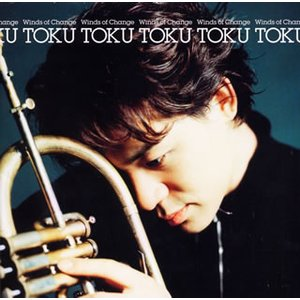 TOKU/ウィンズ・オブ・チェンジ|yamano
