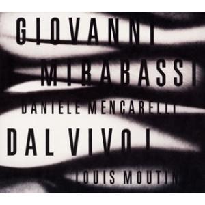 ジョバンニ・ミラバッシ/DAL VIVO!|yamano