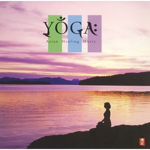 YOGA:Asian Healing Music|yamano