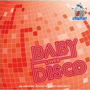ベビー・ラブズ・ディスコ/アン・オリジナル・サウンドトラック・バイ・キング・ブリット|yamano