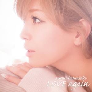 浜崎あゆみ/LOVE again