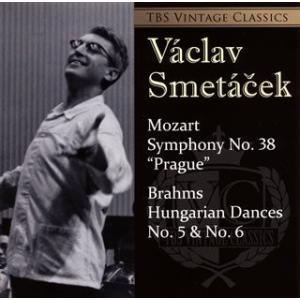 ヴァーツラフ・スメターチェク/モーツァルト:交響曲第38番「プラハ」|ブラームス:ハンガリー舞曲第5番&第6番