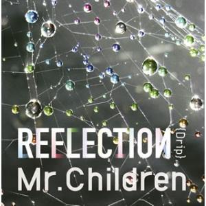 Mr.Children/REFLECTION
