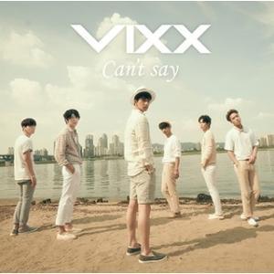 VIXX/Can't say(初回限定盤A)