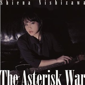 西沢幸奏/The Asterisk War  CD