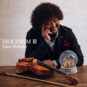 葉加瀬太郎/VIOLINISM 3の商品画像