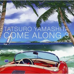 山下達郎/COME ALONG 3|yamano