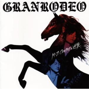 GRANRODEO/M S COWBOYの逆襲