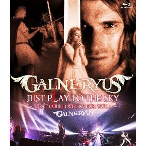GALNERYUS/JUST PLAY TO THE SKY〜WHAT COULD WE DO FO...