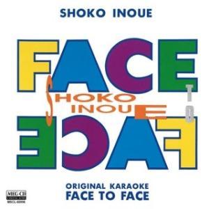 井上昌己/ORIGINAL KARAOKE FACE TO FACE(MEG-CD)|yamano