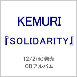 KEMURI / SOLIDARITY (豪華盤) CD|yamano