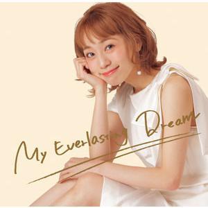 真彩希帆 / My Everlasting Dream (CD) yamano