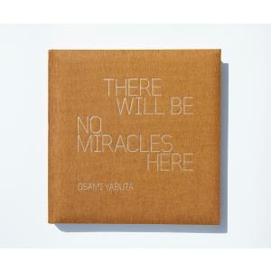 Mr.Children /『THERE WILL BE NO MIRACLES HERE』 写真家 薮田修身 × Mr.Children 写真集 yamano