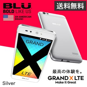 BLU GRAND X LTE【Silver】|ymobileselection