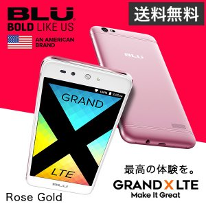 BLU GRAND X LTE【Rose Gold】|ymobileselection