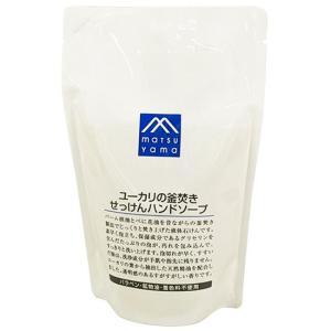 松山油脂 Mマーク ユーカリの釜焚きせっけんハンドソープ 詰替用 280mL|yoka1