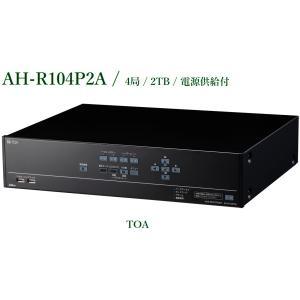 TOA AHDレコーダー/4局/2TB  AH-R104P2A|yokoproshop