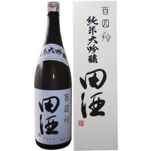 田酒 純米大吟醸 百四拾 1800ml【詰め日14年9月】