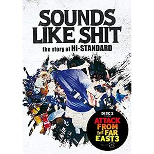 DVD/Hi-STANDARD/SOUNDS LIKE SHIT the story of Hi-STANDARD / ATTACK FROM THE FAR EAST 3 [DVD] youing-azekari