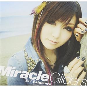 Miracle Gliders(初回限定盤)(DVD付)|yu-yu-stoa
