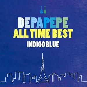 ●DEPAPEPE ALL TIME BEST~INDIGO BLUE~(初回生産限定盤)(DVD付...