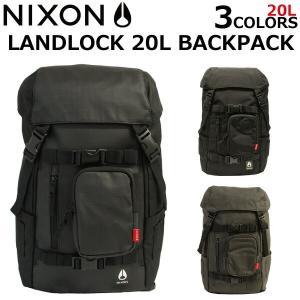 NIXON ニクソン LANDLOCK 20L BACKPACK ランドロック 20L バックパック...