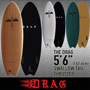 2020 DRAG [THE DRAG] 5'6