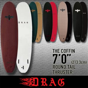 2021 DRAG [THE COFFIN] 7'0