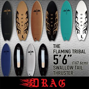 DRAG [THE FLAMING TRIBAL] 5'6